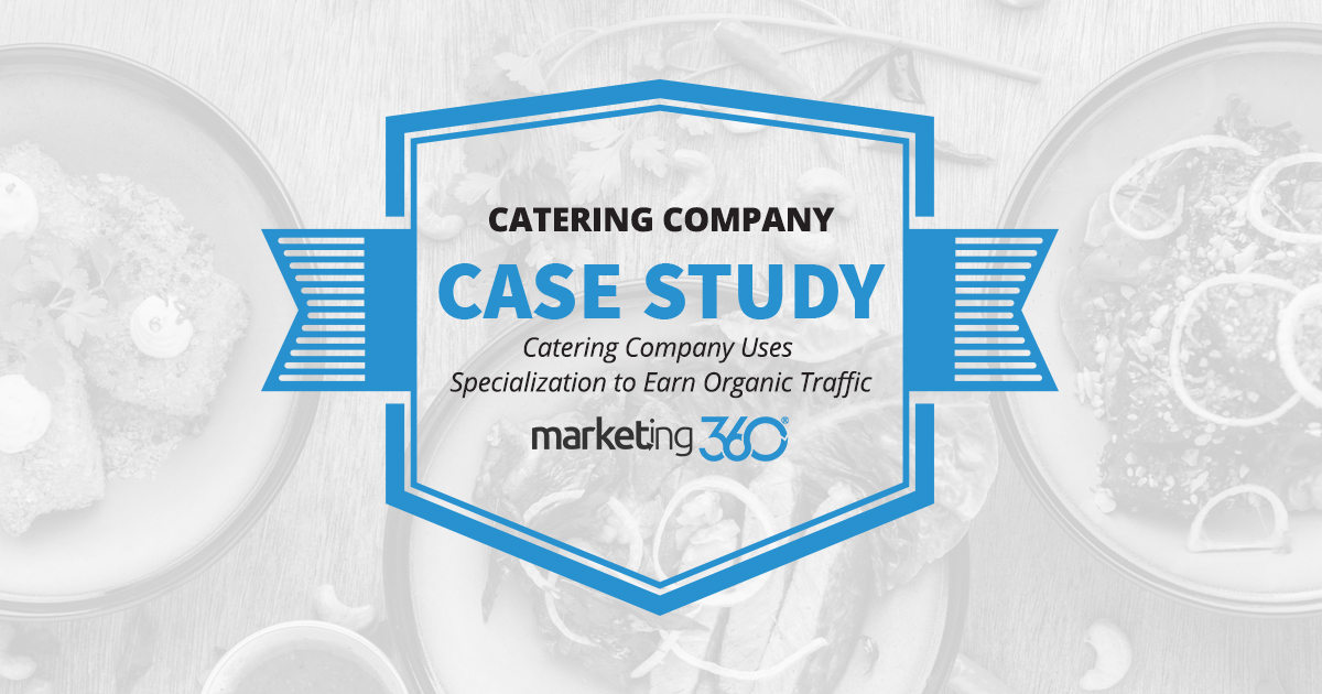 Case Study: Catering Company Uses Specialization to Earn
