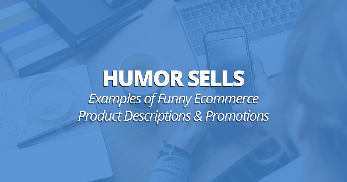 humor sells examples of funny ecommerce product descriptions